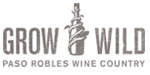 Grow Wild - Paso Robles Wine Country